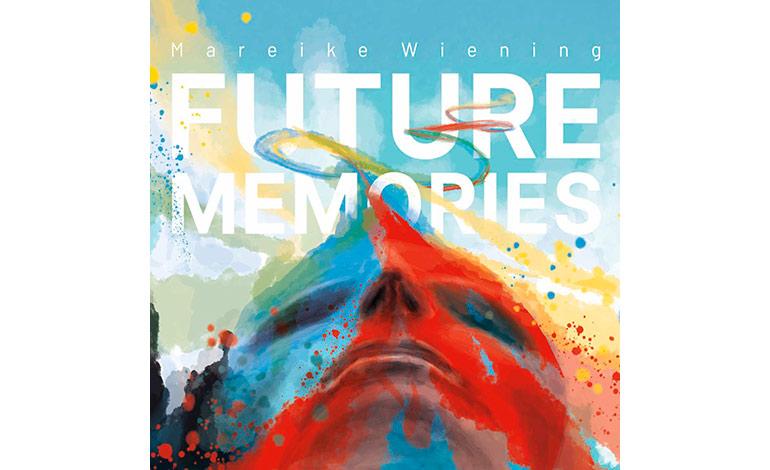 Mareike Wiening Quintet - Future Memories - Greenleaf Music