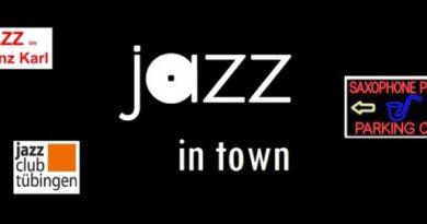 jazz in town - eine Jazzsendung der Wüsten Welle Tübingen